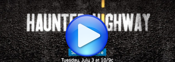 Haunted Highway Teaser Featrured Imaged